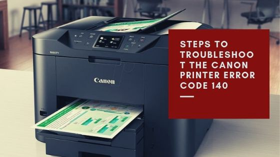 Canon Printer Error Code 140