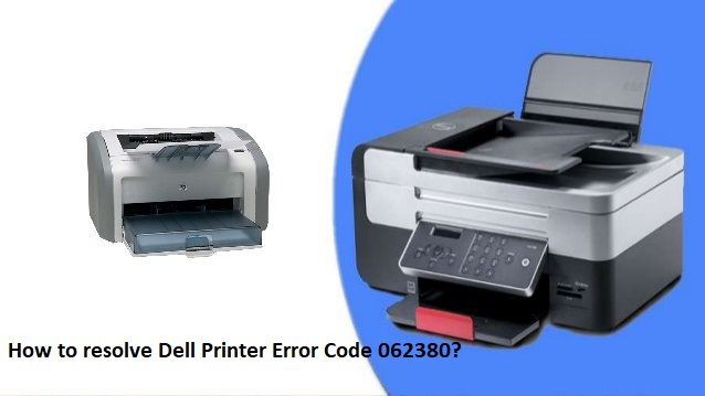 Dell Printer Error Code 062380