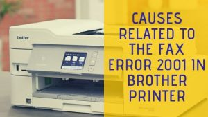 fax error code 2001 in Brother Printer